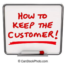 How to Keep the Customer Dry Erase Board TIps Techniques - ...