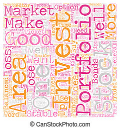 How To Make A Well balanced Investment Portfolio text background wordcloud concept