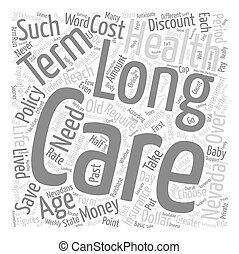 How To Save Money And Get Discount Long Term Health Care In Nevada text background wordcloud concept