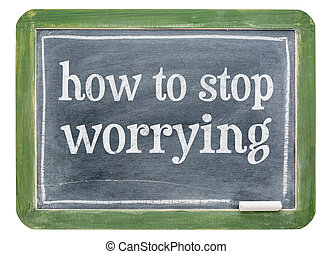 How to stop worrying - blackboard banner