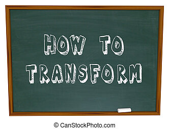 How to Transform Chalkboard Information Education Instructions