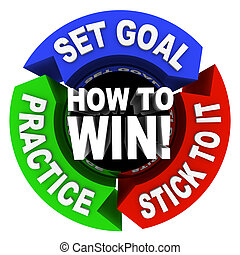 How to Win - 3 Arrows of Advice - How to Win - set goals,...