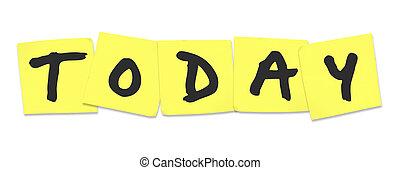 hoy, palabra, en, amarillo, notas pegajosas, to-do, recordatorio