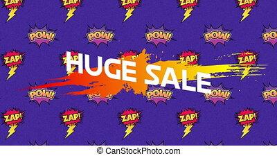 Huge sale, pow and zap text on speech bubble against blue ...