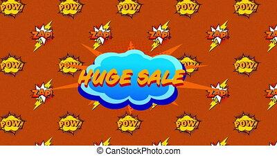 Huge sale, pow and zap text on speech bubble against orange ...