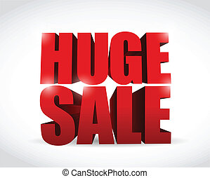 huge sale sign illustration design over a white background