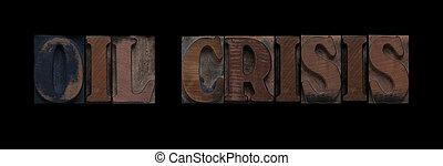 huile, crise