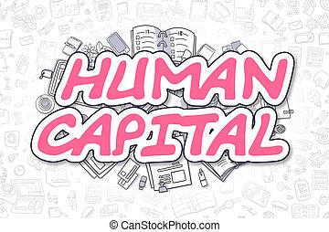 Human Capital - Cartoon Magenta Word. Business Concept.