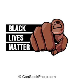 Black Lives Matter - Human Hand with the Finger Pointing or ...