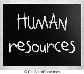 """human, resources"", 손으로 쓰는, 와, 백색, 분필, 통하고 있는, a, 칠판"