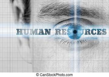 Human Resources concept with a closeup greyscale image of a ...