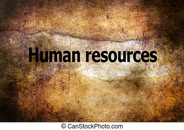 Human resources grunge concept