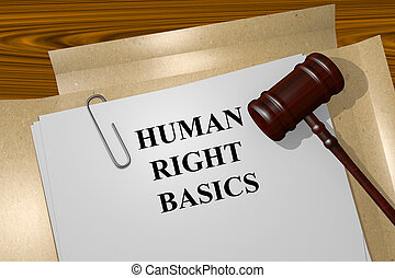 Human Right Basics concept - Render illustration of Human...
