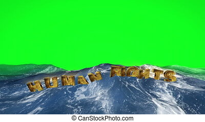 Human rights text floating in the water on green screen