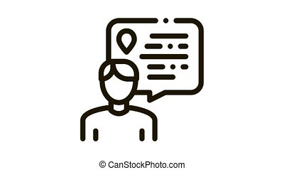 Human Talking About Location Icon Animation. black Speaking Man Silhouette And Quote Frame Text And Gps Mark animated icon on white background
