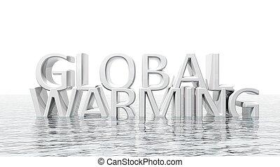 hundimiento, calentamiento del planeta, 3d, texto, ecológico, concepto, aislado
