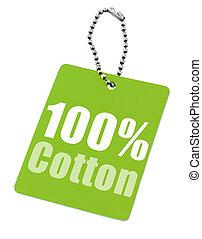 Hundred percent cotton tag