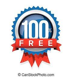 Hundred percent free badge with ribbon - Hundred percent...