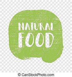 Hundred percent natural product letters in grunge background. Vector logo illustration