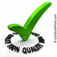 Hundred Percent Quality - Green check mark with 3D text. ...