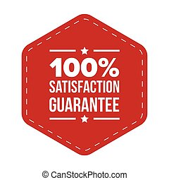 Hundred percent satisfaction guarantee