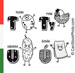 Hungarian alphabet. Egg, Wild bird, Cucumber, Newspaper....