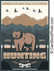 Hunting club vector poster with wild bear