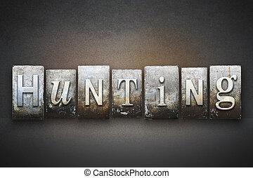 The word HUNTING written in vintage letterpress type