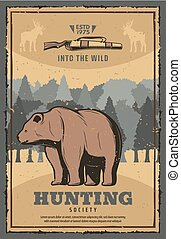 Hunting society retro poster with wild bear