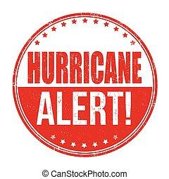 Hurricane alert sign or stamp