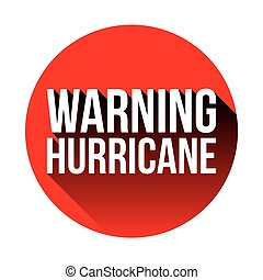 Hurricane Warning sign red