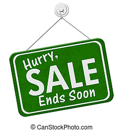 Hurry Sale Ends Soon Sign, A green hanging sign with text Hurry Sale Ends Soon isolated over white