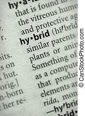 "Hybrid - Selective focus on the word \\\""hybrid\\\"". Many..."