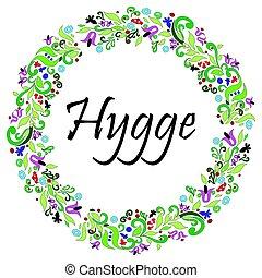 hygge, vida, rodeado, colorido, danés, guirnalda, estilo, señal, symbolizing, forma, elementos, floral, círculo