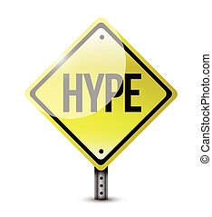 hype warning road sign illustration design over a white ...