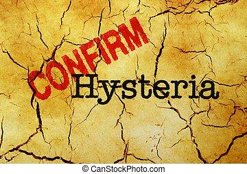 Hysteria confirm