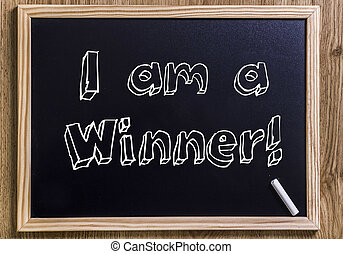 I am a Winner! - New chalkboard with 3D outlined text