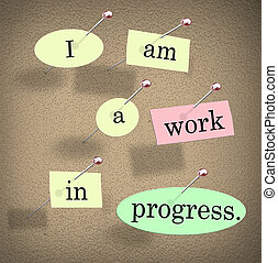 I Am a Work in Progress Quote Saying Bulletin Board