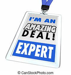 I Am An Amazing Deal Expert Sale Discount Hunter Badge 3d Illustration