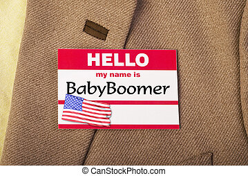 I am Baby Boomer. - My name is Baby Boomer.