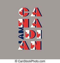 I am Canadian modert poster card. Pattern with National flag red and white color modern typography for celebration design, flyer, banner. on fective firework blue background.