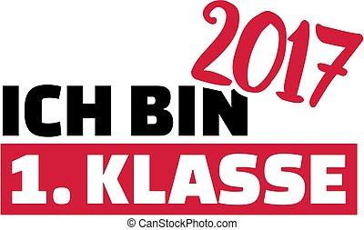 I am first class - school starter 2017 german