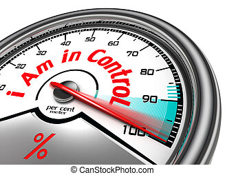 i am in control conceptual meter indicate hundred percent,...