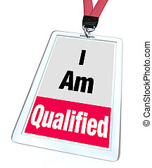 I Am Qualified Badge Certified License Reputable...