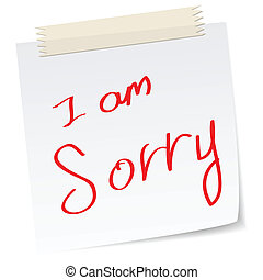 I am sorry, apologies - a handwritten notes with 'i am...