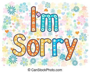 I am sorry design card