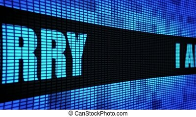 I am sorry Side Text Scrolling LED Wall Pannel Display Sign...