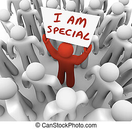 I Am Special Man Holding Sign Standing Out Crowd Different ...