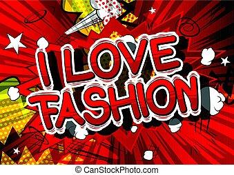 i, amor, moda, -, livro cômico, estilo, palavra, ligado, abstratos, experiência.