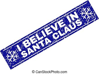 I BELIEVE IN SANTA CLAUS Scratched Rectangle Stamp Seal with Snowflakes